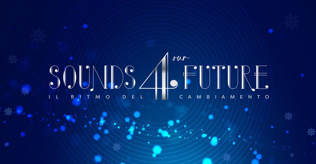 """Sounds 4 our Future<br><h3 class=""""subt"""">Digital Event</h3>   SHOWREEL srl"""